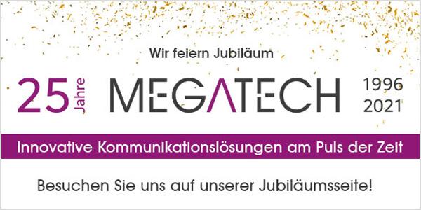 25 Jahre Megatech
